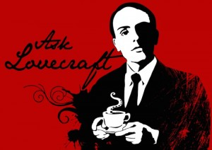 Ask Lovecraft