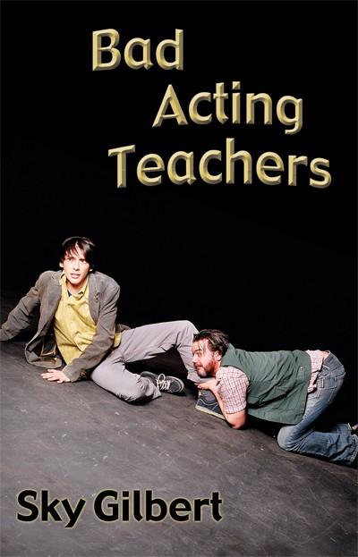 Bad Acting Teachers