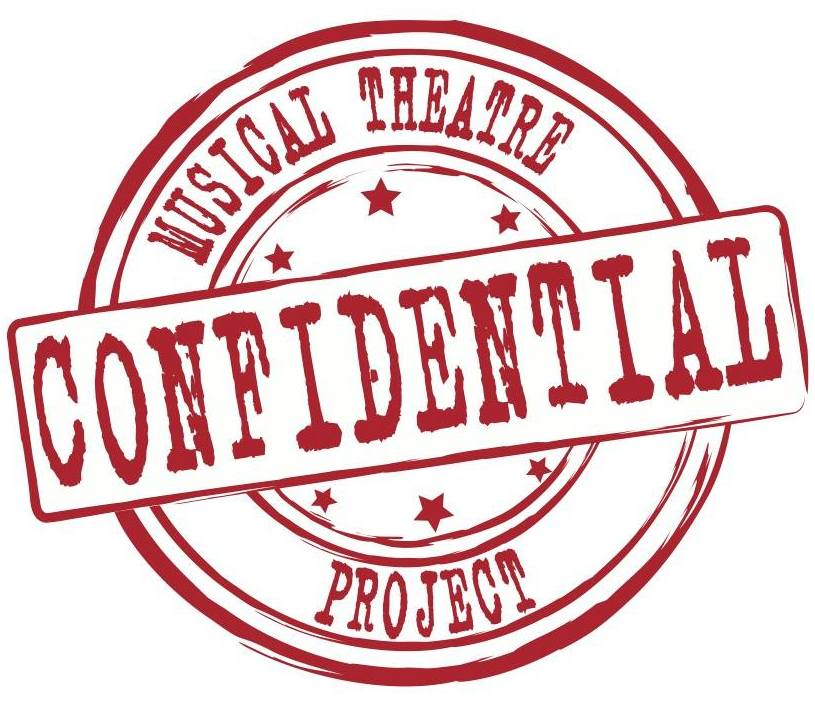 Confidential Musical Theatre Project